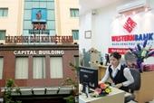 Lùm xùm vụ mua bán bạc tỷ PVcomBank gánh sai phạm bảo lãnh cho WesternBank