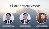Alphanam Group Lợi nhuận èo uột vẫn đánh dấu loạt dự án khủng