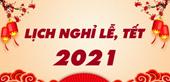 Lịch nghỉ tết và nghỉ lễ chính thức năm 2021