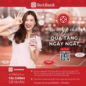 SeABank dành tặng hơn 2 tỷ đồng cho khách hàng mở mới SeANet SeAMobile