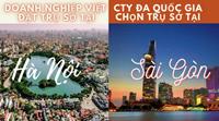 Savills Doanh nghiệp Việt thích đặt trụ sở tại Hà Nội, Tập đoàn đa quốc gia lại chọn Tp HCM