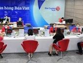 Giảm mạnh chi phí dự phòng, Viet Capital Bank báo lãi gấp 5 lần cùng kỳ nhưng nợ xấu lại tăng