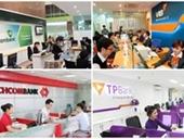 Nợ cần chú ý tại Vietcombank, Techcombank và loạt ngân hàng bất ngờ tăng mạnh